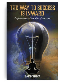 The Way to Success Is Inward: Defining the other side of success