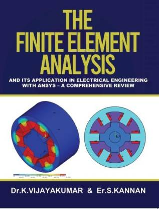 THE FINITE ELEMENT ANAYSIS- AND ITS APPLICATION IN ELECTRICAL ENGINEERING