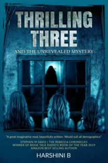 Thrilling Three: And the Unrevealed Mystery