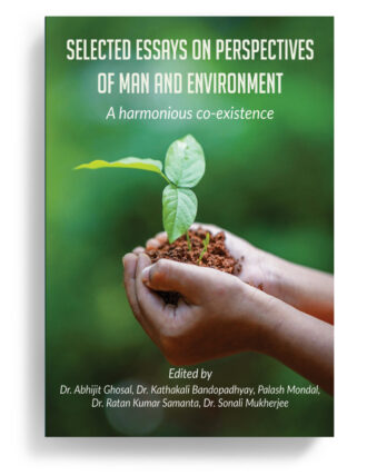 Selected Essays on Perspectives of Man and Environment