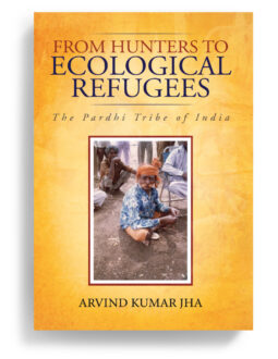 From Hunters to Ecological Refugees