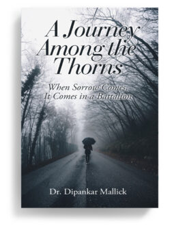 A Journey Among the Thorns
